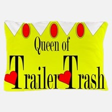 queen of trailer trash.png Pillow Case