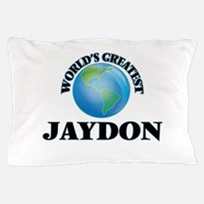 World's Greatest Jaydon Pillow Case