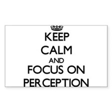 Keep Calm and focus on Perception Decal