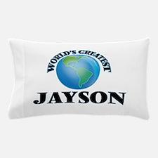 World's Greatest Jayson Pillow Case
