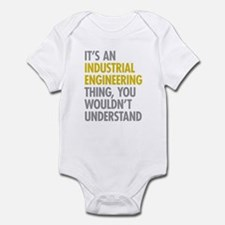 Its An Industrial Engineering Thin Infant Bodysuit
