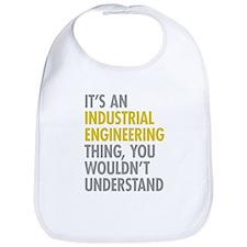 Its An Industrial Engineering Thing Bib