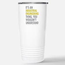 Its An Industrial Engin Travel Mug