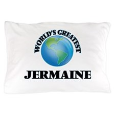 World's Greatest Jermaine Pillow Case