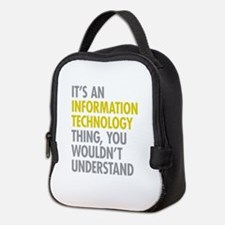 Its An Information Technology T Neoprene Lunch Bag