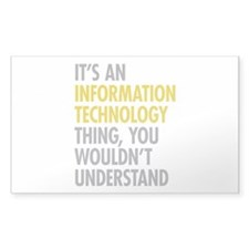 Its An Information Technology Decal