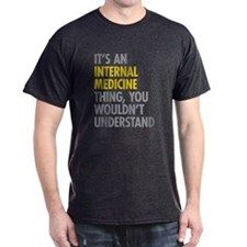 Internal Medicine Thing T-Shirt