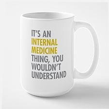 Internal Medicine Thing Large Mug