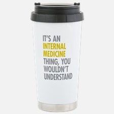 Internal Medicine Thing Travel Mug