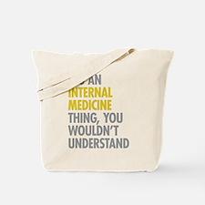 Internal Medicine Thing Tote Bag