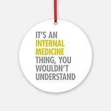 Internal Medicine Thing Ornament (Round)