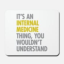 Internal Medicine Thing Mousepad