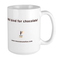 "Mug""Will bind for chocolate!"""