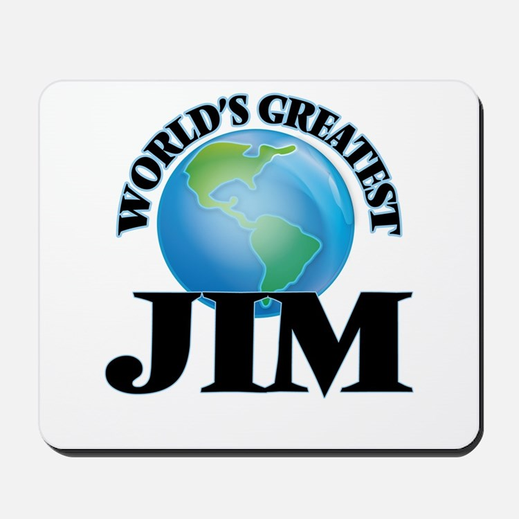 World's Greatest Jim Mousepad