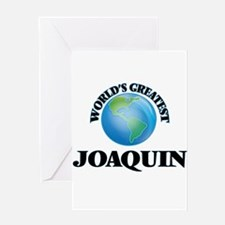 World's Greatest Joaquin Greeting Cards