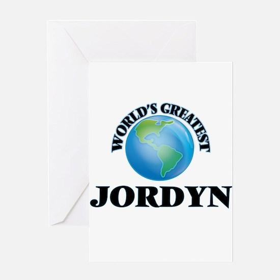 World's Greatest Jordyn Greeting Cards