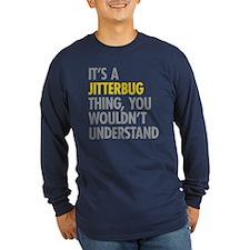 Its A Jitterbug Thing T