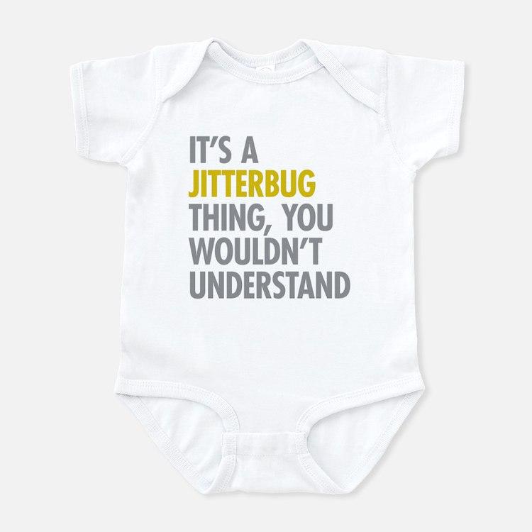 Its A Jitterbug Thing Infant Bodysuit
