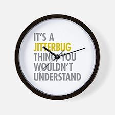 Its A Jitterbug Thing Wall Clock