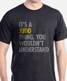 Its A Judo Thing T-Shirt