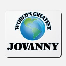 World's Greatest Jovanny Mousepad