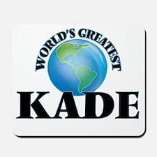 World's Greatest Kade Mousepad