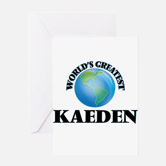 World's Greatest Kaeden Greeting Cards
