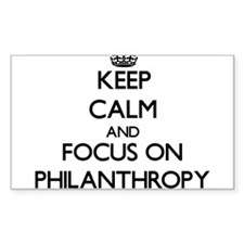 Keep Calm and focus on Philanthropy Decal