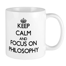 Keep Calm and focus on Philosophy Mugs