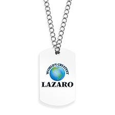 World's Greatest Lazaro Dog Tags