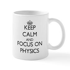 Keep Calm and focus on Physics Mugs