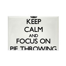Keep Calm and focus on Pie Throwing Magnets