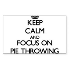 Keep Calm and focus on Pie Throwing Decal