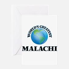 World's Greatest Malachi Greeting Cards