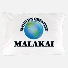 World's Greatest Malakai Pillow Case