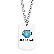 World's Greatest Malakai Dog Tags