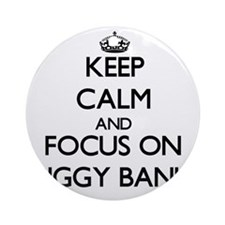Keep Calm and focus on Piggy Bank Ornament (Round)