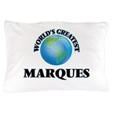 World's Greatest Marques Pillow Case