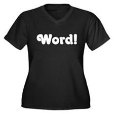 Word! Plus Size T-Shirt