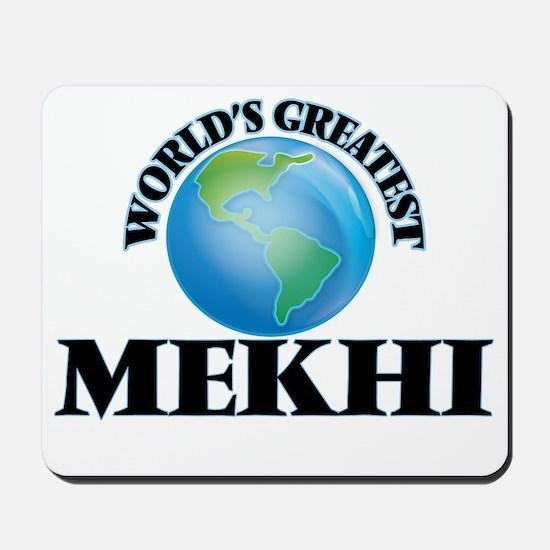 World's Greatest Mekhi Mousepad