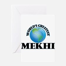 World's Greatest Mekhi Greeting Cards