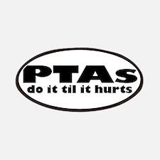 PTAs Do It Til It Hurts Patches