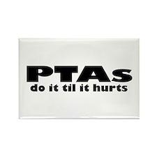 PTAs Do It Til It Hurts Magnets