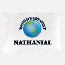 World's Greatest Nathanial Pillow Case