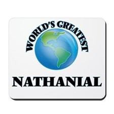 World's Greatest Nathanial Mousepad