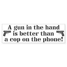 Gun in The Hand Bumper Bumper Stickers