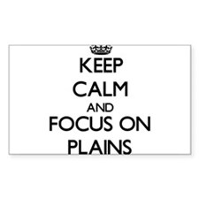 Keep Calm and focus on Plains Decal