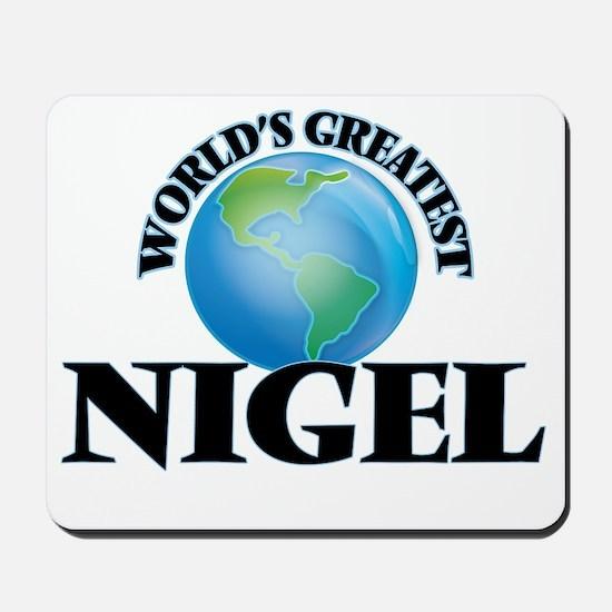 World's Greatest Nigel Mousepad