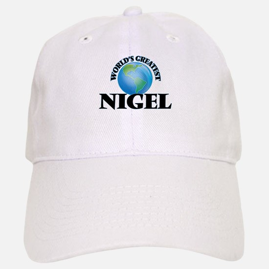 World's Greatest Nigel Baseball Baseball Cap