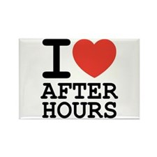 I love after hours Rectangle Magnet